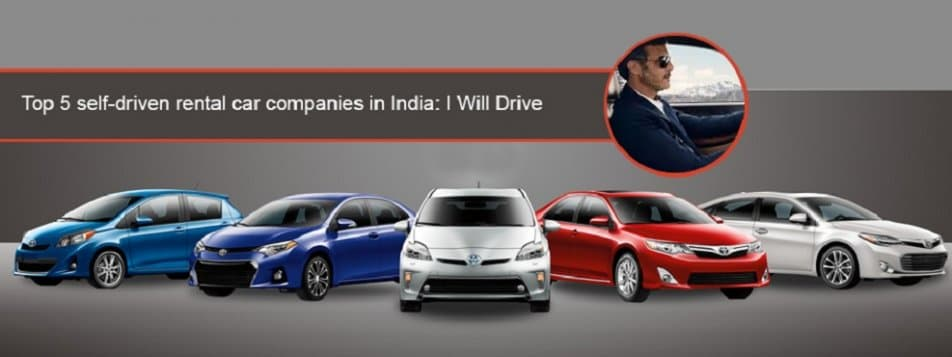 Top 5 Self Driving Rental Car Companies In India I Will Drive